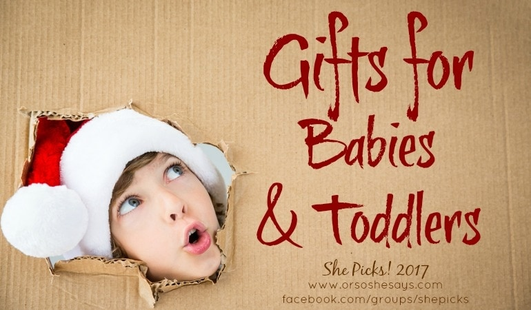 Gifts for Babies and Toddlers #shepicks