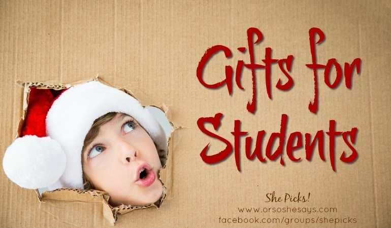 Gifts for Students ~ She Picks! 2017 #shepicks