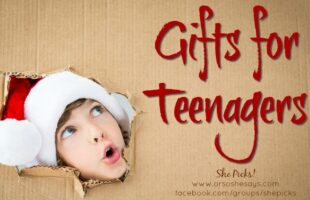 Gifts for Teenagers ~ She Picks! 2017 #shepicks