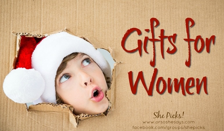 Gifts for Women ~ She Picks! 2017 Gift Guide #shepicks
