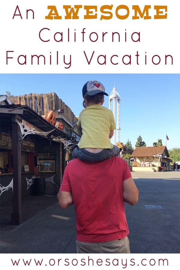 California Family Vacation