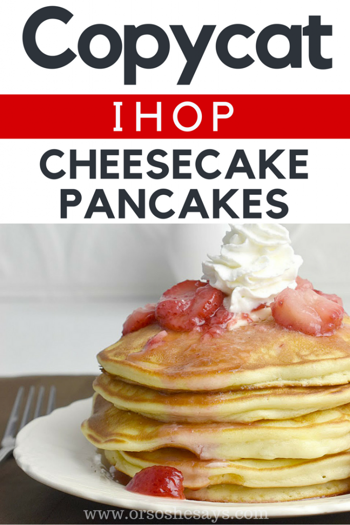 These Copycat IHOP Cheesecake Pancakes sound AMAZING!!!!