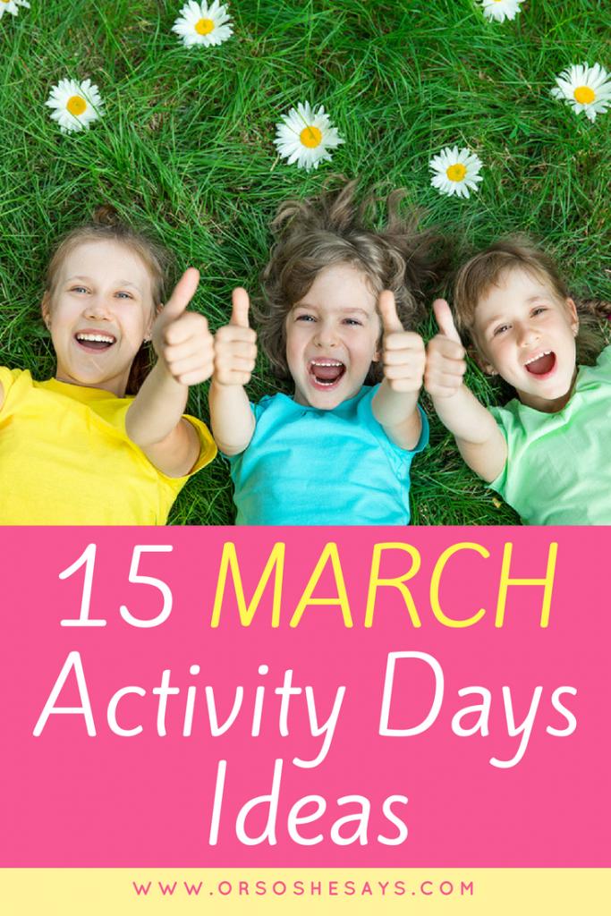 March Activity Days Ideas #activitydays #primary #ldsprimary
