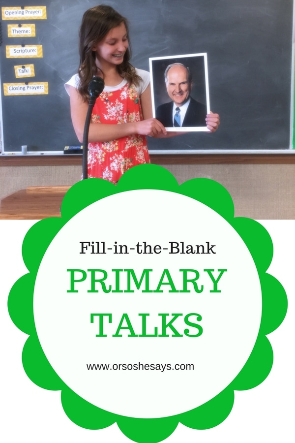 Printable LDS Primary Talk templates to make writing and giving talks easy and fun. Each template includes fill-in-the-blank sections so you can make the talk personal and unique. #PrimaryTalk #MyChurch #LDSPrimaryTalk #Prophets www.orsoshesays.com