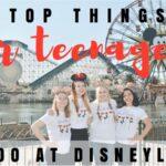Family Vacation Destination – Disneyland for Teens