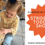 Surprize by Stride Rite Toddler Shoes – The Next Best Thing to Kids Going Barefoot