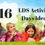 LDS Activity Days Ideas! 16 Awesome Ideas for May