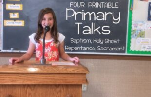 LDS Primary Talk on Baptism and the Holy Ghost – Free Printable Talks!
