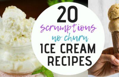 20 Scrumptious No Churn Ice Cream Recipes - www.orsoshesays.com #nochurnicecream #icecream #summer #recipes #osss