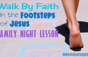 Walk By Faith Family Night Lesson Activity