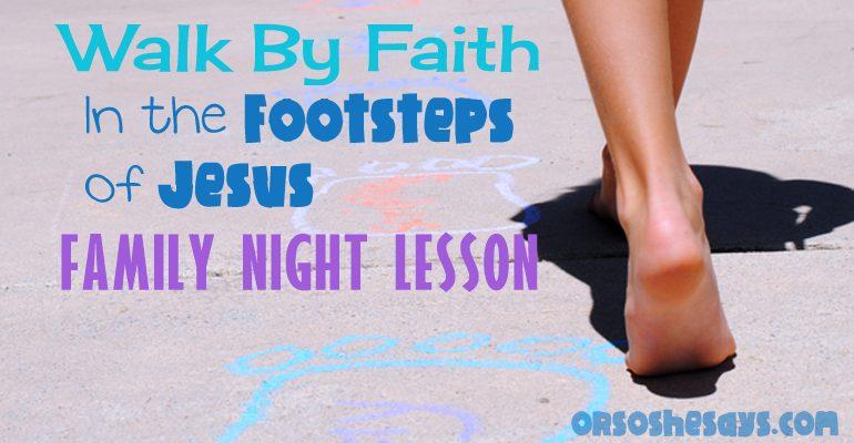 Walk By Faith Family Night Lesson Activity