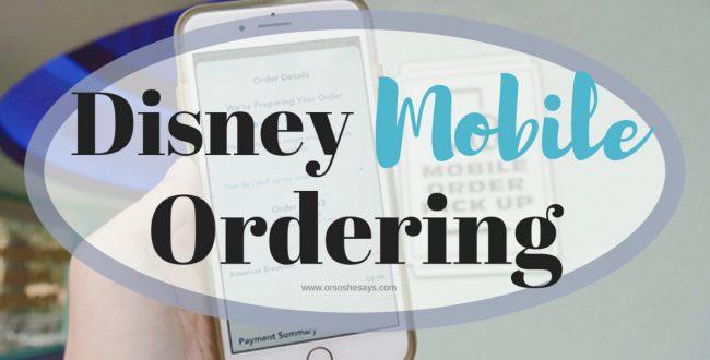 Disney Mobile Ordering – 5 Tips for Mobile Ordering at Disneyland