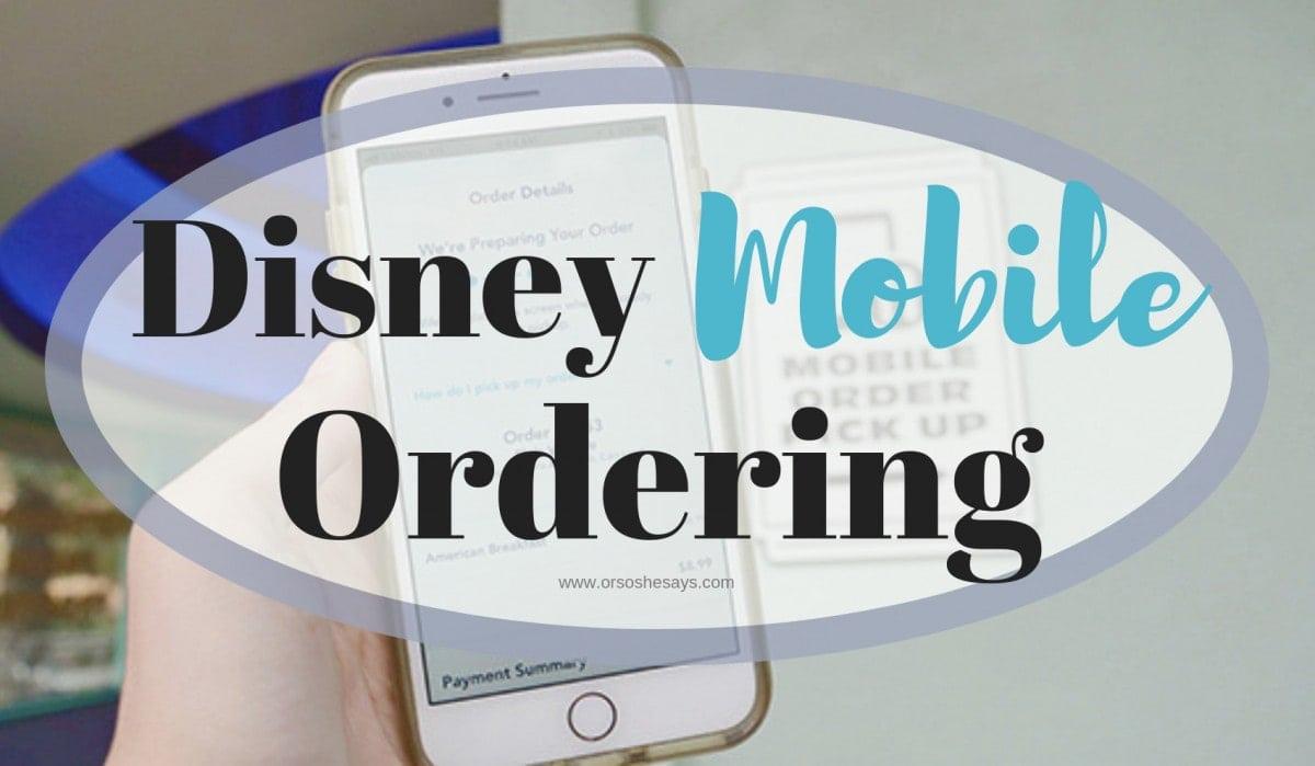 Disney Mobile Ordering - 5 Tips for Disneyland Eats www.orsoshesays.com #mobileordering #disney #disneyland #OSSSdoesDisney #familyvacation #familytravel #eat #food #disneyrestaurants