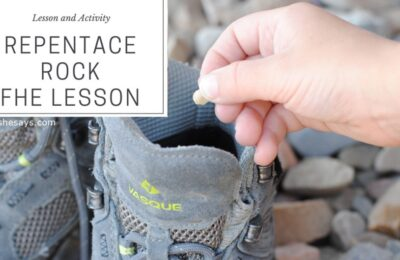 This family night lesson and activity will help teach your family the importance of repentance. Using a small rock, you can show how little problems become bigger and more hurtful over time. #orsoshesays #repentance #FHE #FamilyNight #FamilyTime #Walk