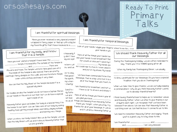 Printable Primary Talks about Gratitude to make speaking in church easy and meaningful. Download one of the four templates. #OSSS #Gratitude #LDS #PrimaryTalk #SpeakingInChurch www.orsoshesays.com