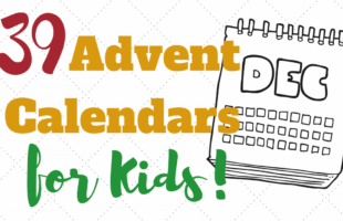 39 Advent Calendars for Kids #adventcalendar #christmas www.orsoshesays.com