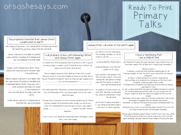 Use these printable Primary Talks about Jesus for when your child is assigned to talk in Primary School. There are four topics about Christ to choose between. #LDS #OSSS #Primary #Jesus #ChildrensTalk #Christmas #SecondComing www.orsoshesays.com