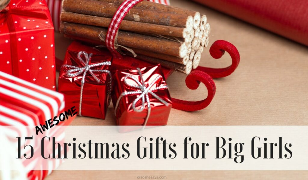 15 AWESOME Christmas gifts for big girls on www.orsoshesays.com #christmas #christmasgifts #gifts #giftideas #giftsforbiggirls #giftsforgirls #holidays