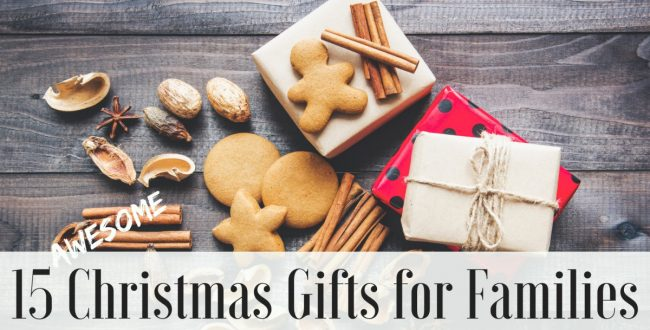 15 Awesome Gifts for Families