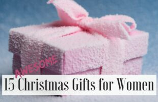 15 Awesome Christmast Gifts for Women on www.orsoshesays.com #christmas #christmasgifts #giftsforwomen #holidays