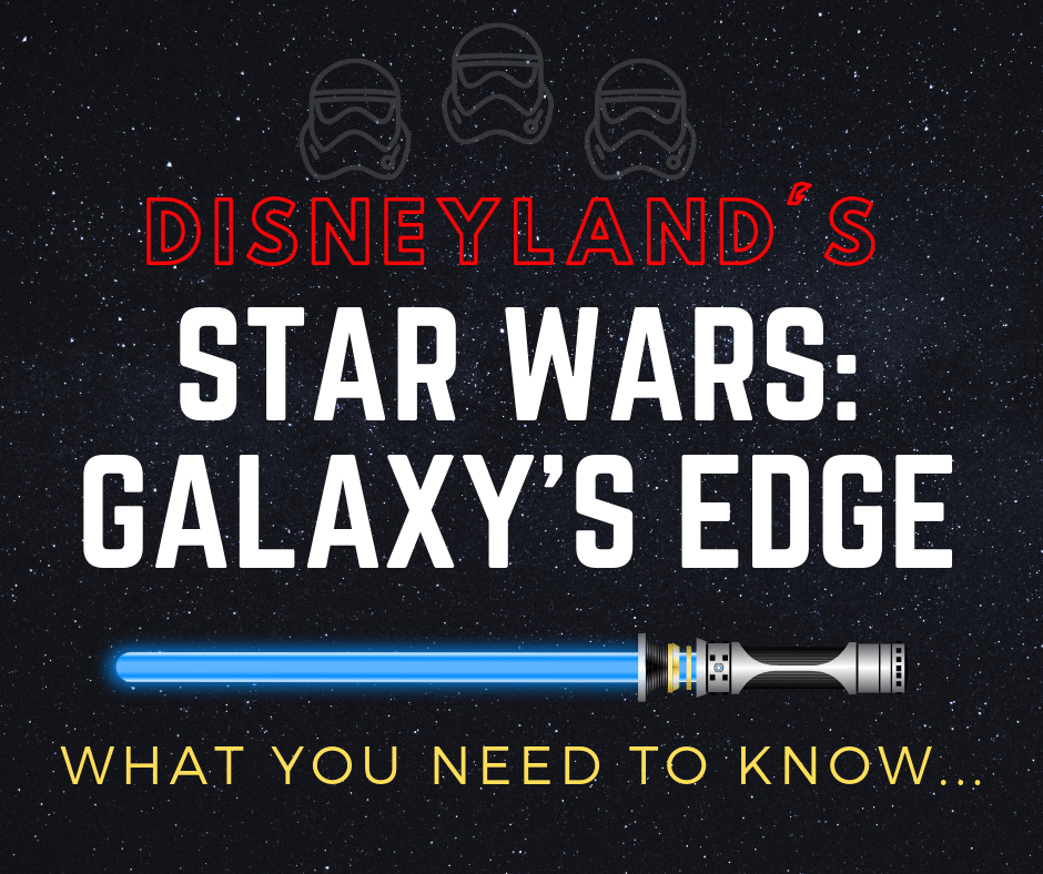 Star War's Galaxy Edge Info!