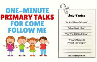 These free, printable Come Follow Me Primary talks are so helpful! We have them on the blog every month for you. www.orsoshesays.com #primary #LDS #Mormon #printables #faith