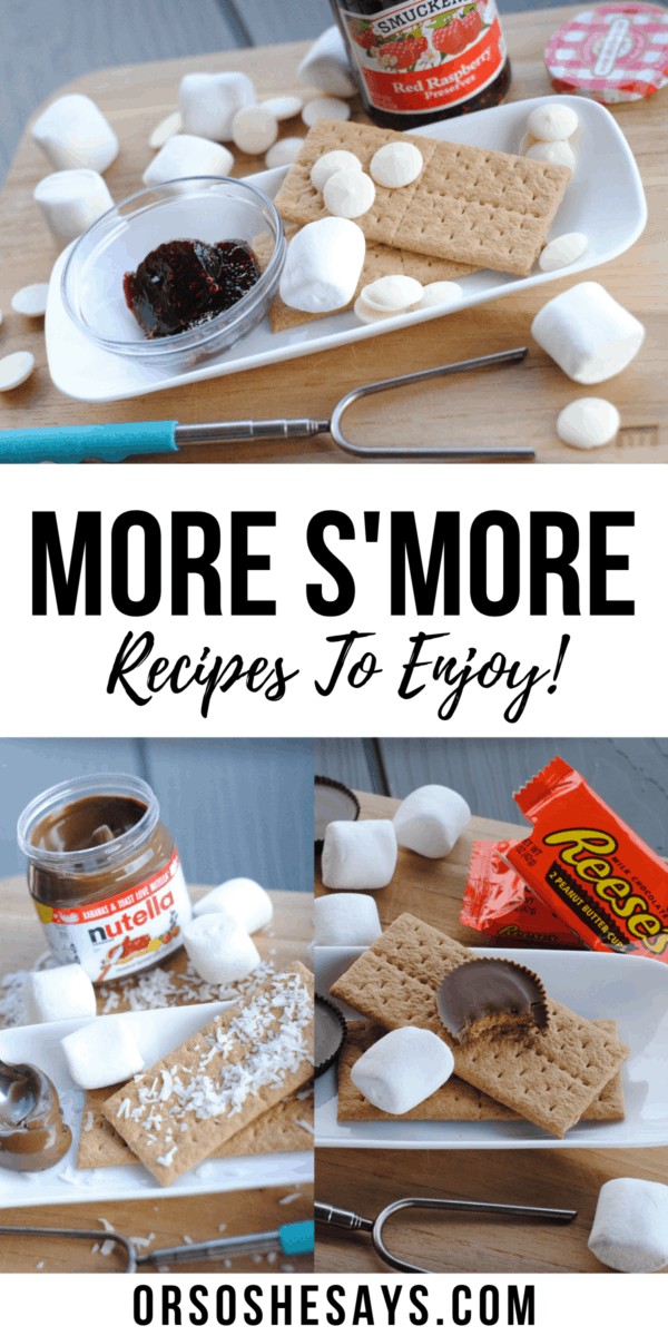 More S'more Recipes to enjoy around the campfire this Summer! #S'more #OSSS #FamilyFun #Campfire #SummerFood www.orsoshesays.com