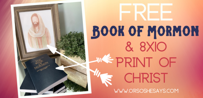 Free Book of Mormon & Picture of Christ