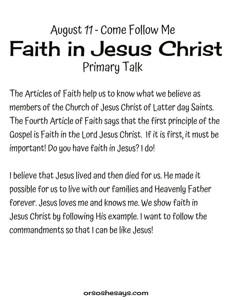Faith In Jesus Christ Primary Talk. These simple Come Follow Me talks are written for each week's Come Follow Me lesson. They are perfect for children! #OSSS #Primary #ComeFollowMe #Happy #Printables #LDS