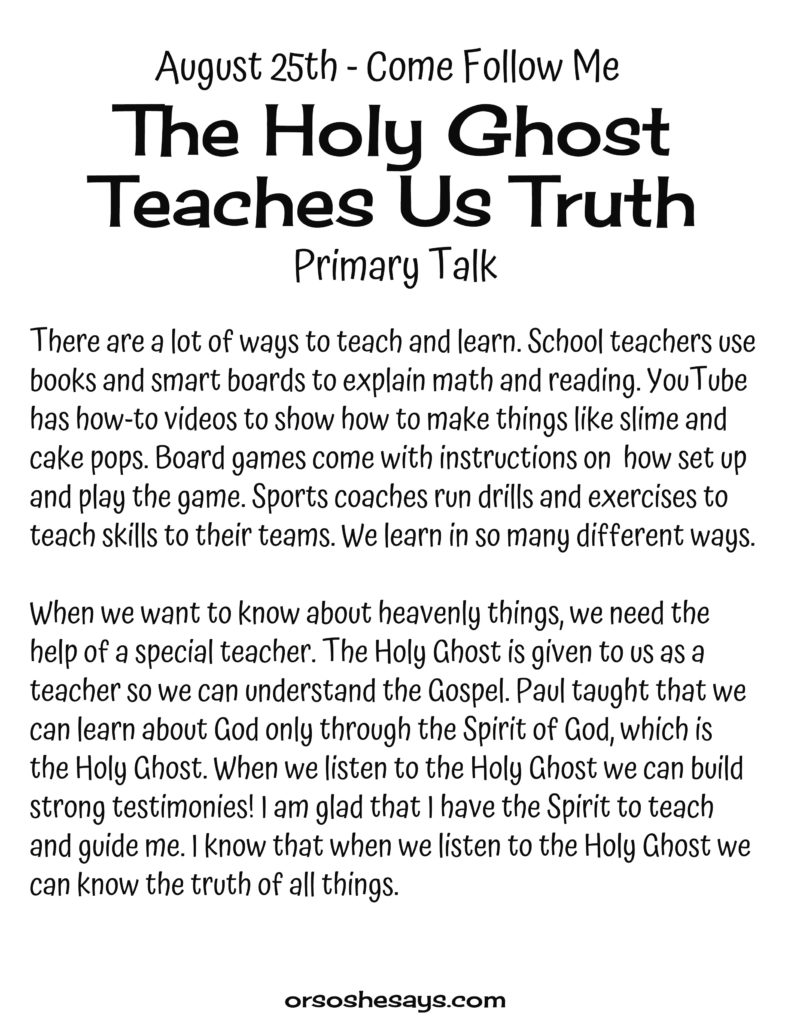 The Holy Ghost Teaches Truth Primary Talk. These simple Come Follow Me talks are written for each week's Come Follow Me lesson. They are perfect for children! #OSSS #Primary #ComeFollowMe #Happy #Printables #LDS