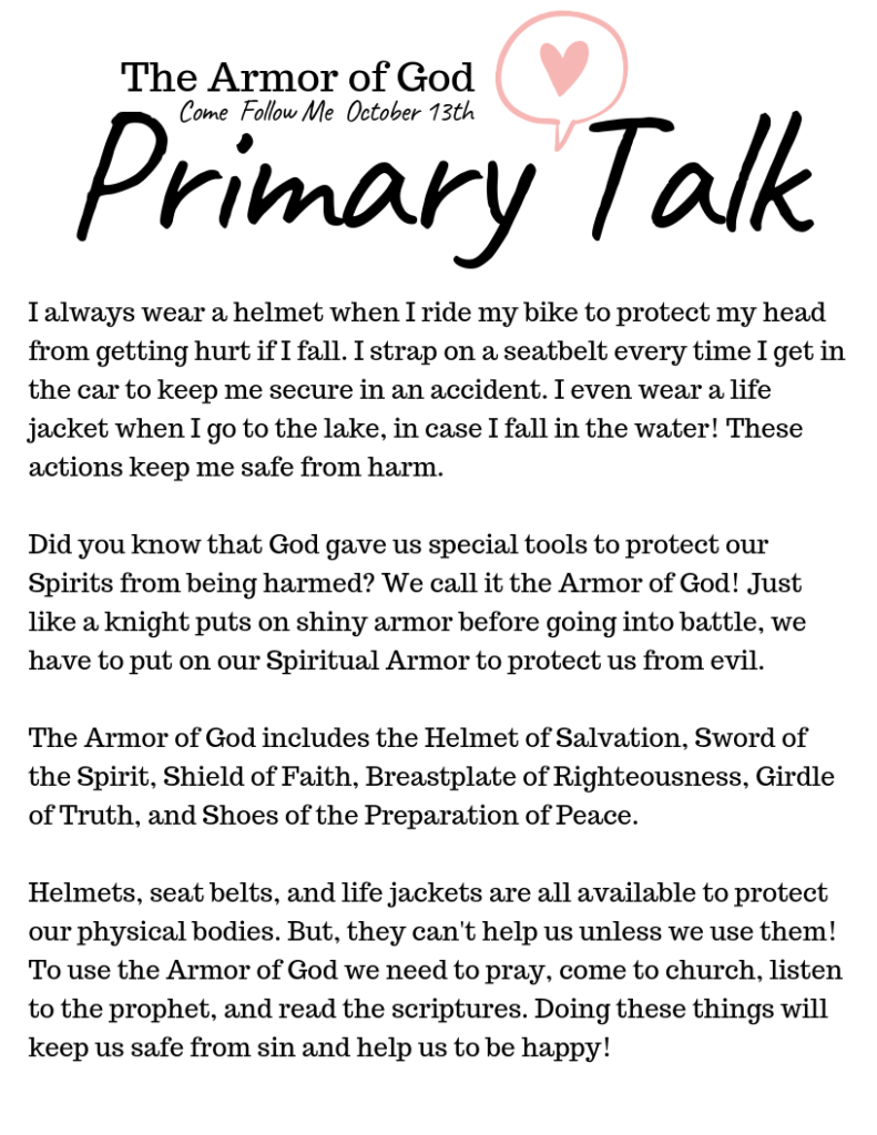 Easy talks for Primary children. Our huge selection of Primary Talks make speaking in church easy and meaningful. This template is about The Armor of God. #OSSS #LDS #PrimaryTalk #ComeFollowMe #ArmorOfGod
