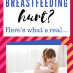 breastfeeding hurt