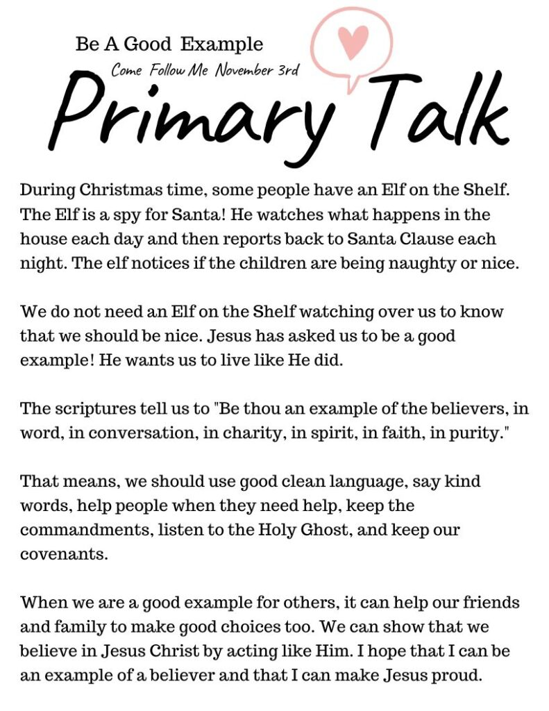 Printable Primary Talk about being a good example. Talk templates for leaders and families that are based on each week's Come Follow Me lesson. #PrimaryTalk #GoodExample #OSSS #LDS