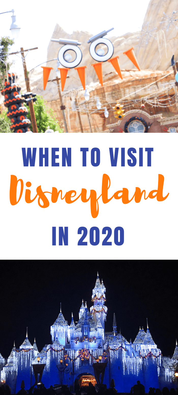 When to plan a Disneyland vacation in 2020