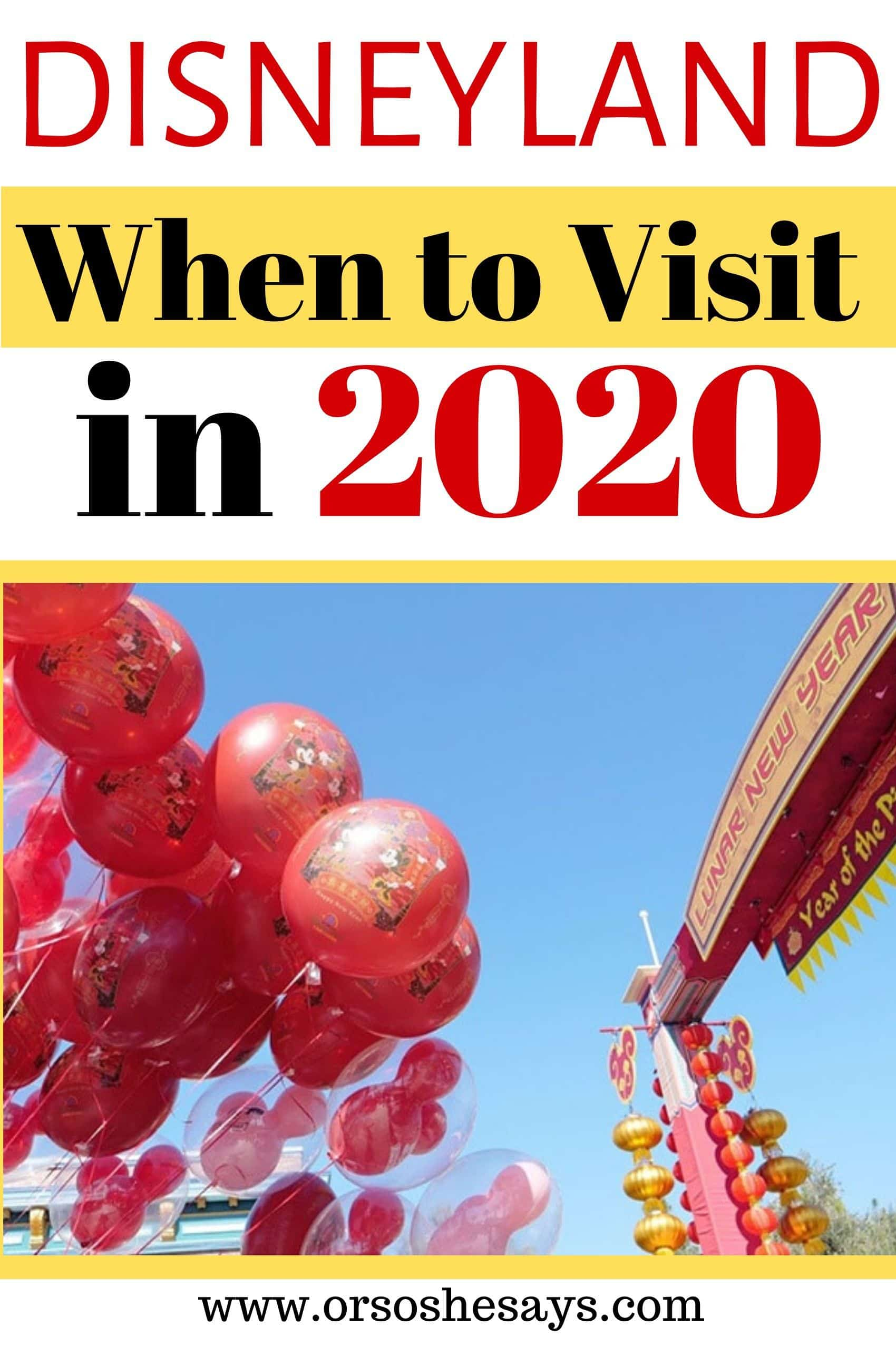when to visit Disneyland in 2020