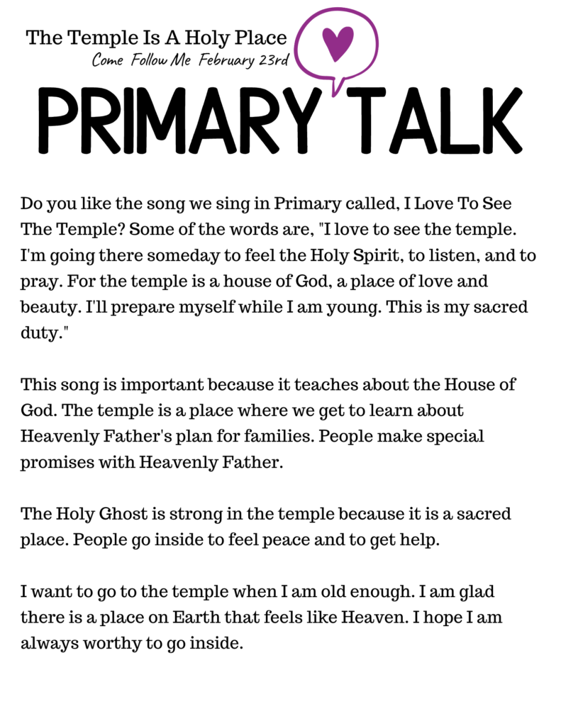 Printable Primary Talk about how the temple is a holy place and the purpose of going inside someday. #Temple #OSSS #ComeFollowMe #PrimaryTalk