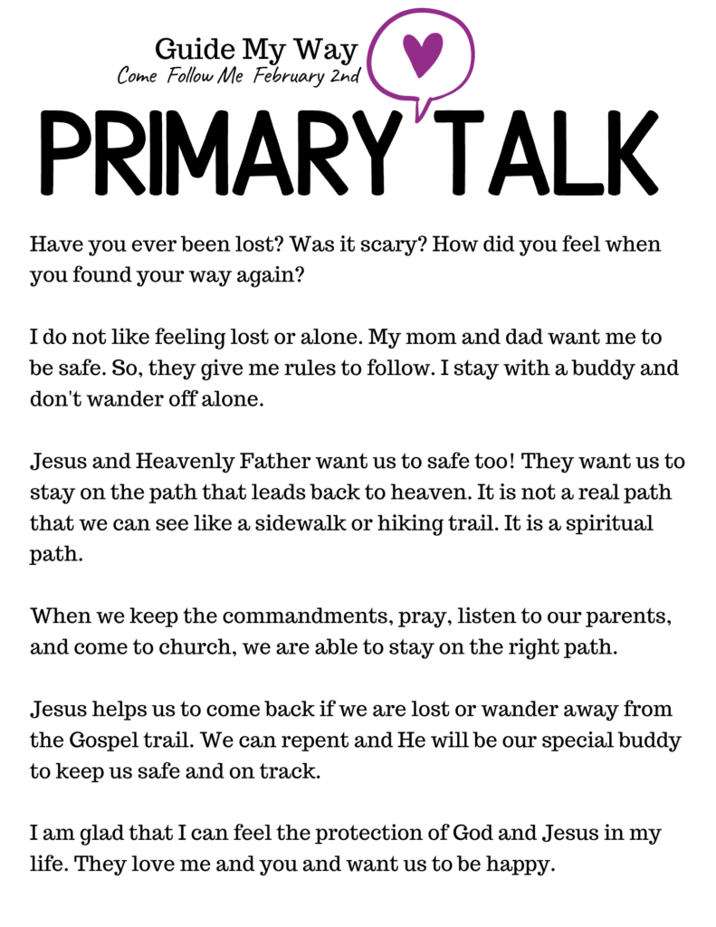 Printable Primary Talk for Children about how Heavenly Father and Jesus guide us on the path the happiness. #OSSS #LDS #PrimaryTalk #Jesus #ComeFollowMe