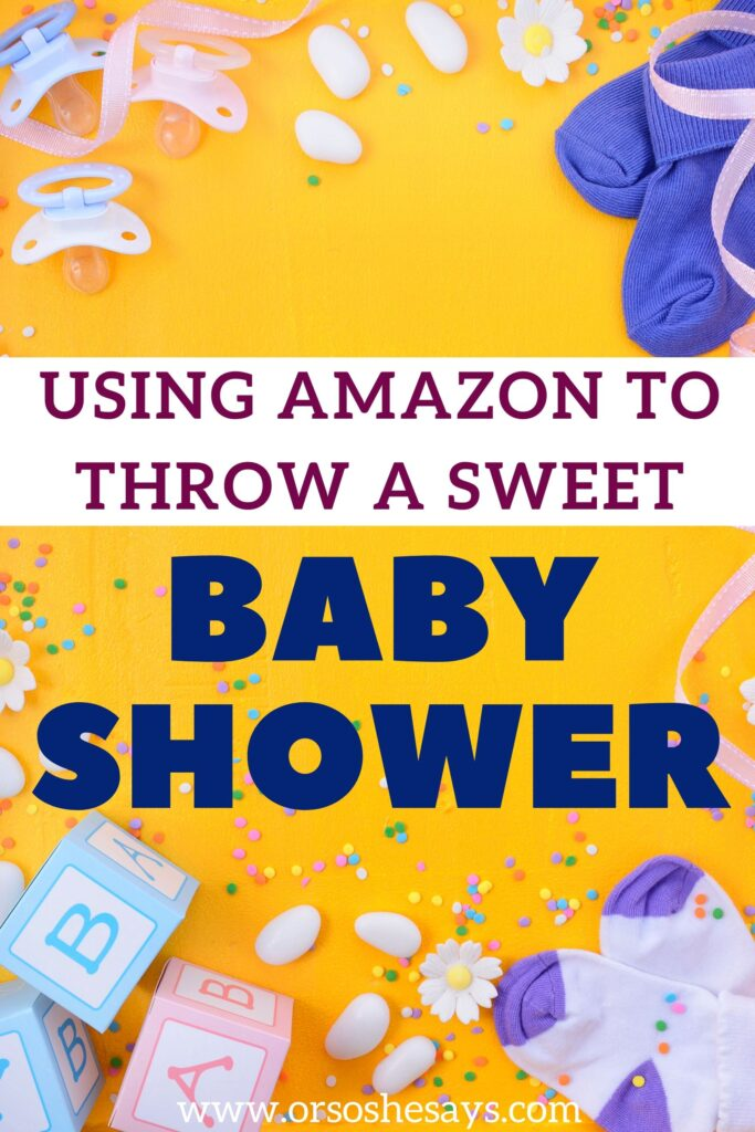 using amazon to throw a baby shower