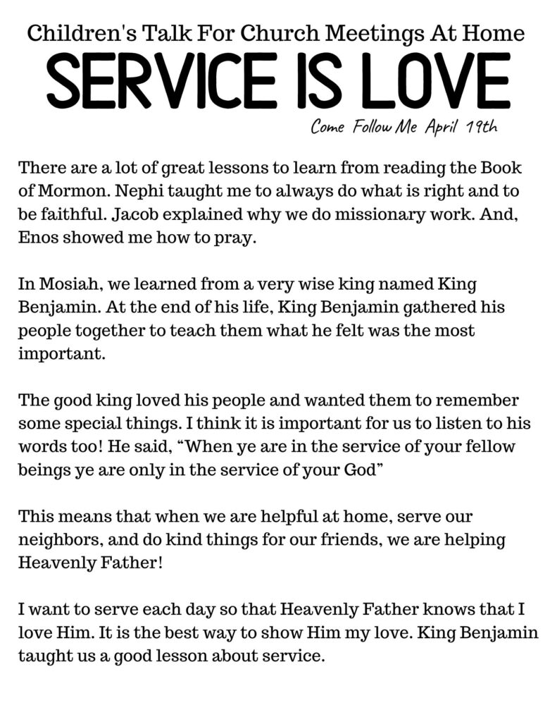 Children's Primary Talk for Church At Home- Service Is Love. #OSSS #LDS #Service #PRIMARYTALK #ComeFollowMe
