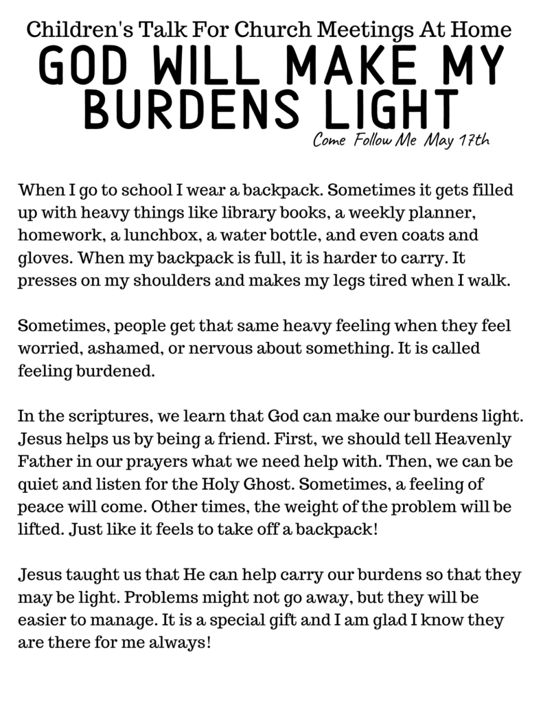 LDS Primary Talk for Home Based Church: God Will Make My Burdens Light #OSSS #ComeFollowMe #God #LDSPrimary