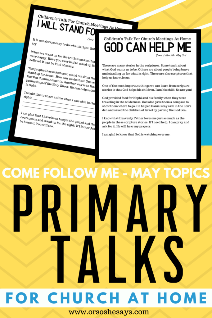 Download these LDS Primary Talks to make at home church easy and meaningful.