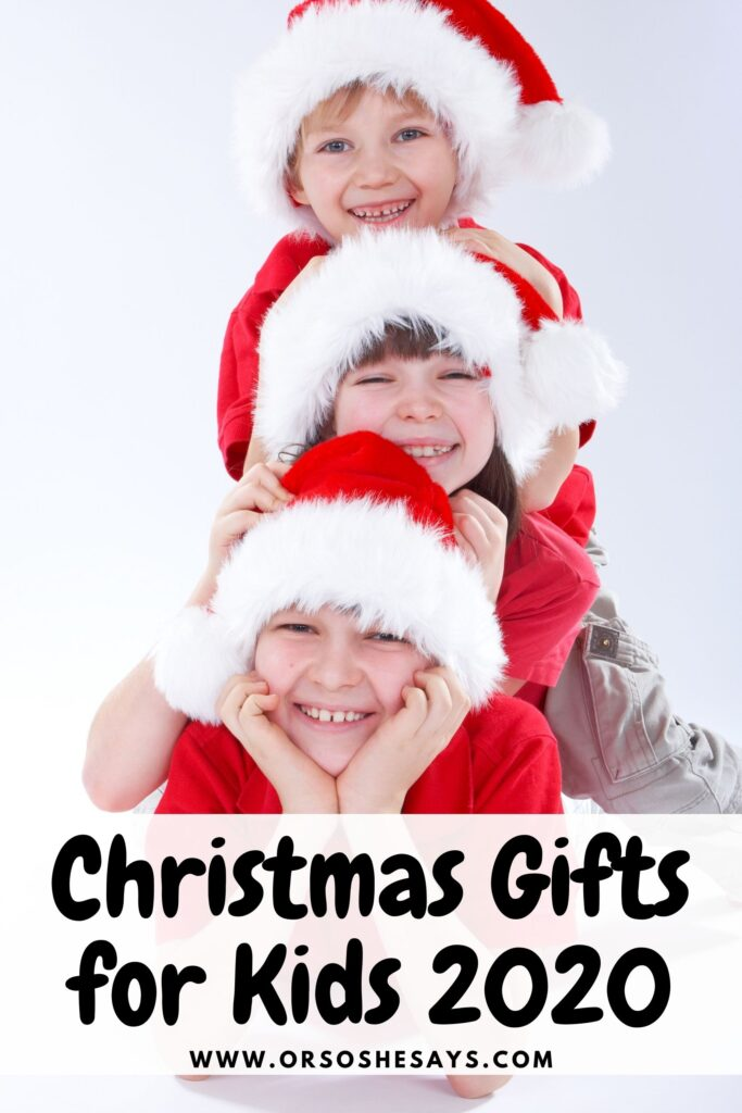 Christmas Gifts for Kids 2020