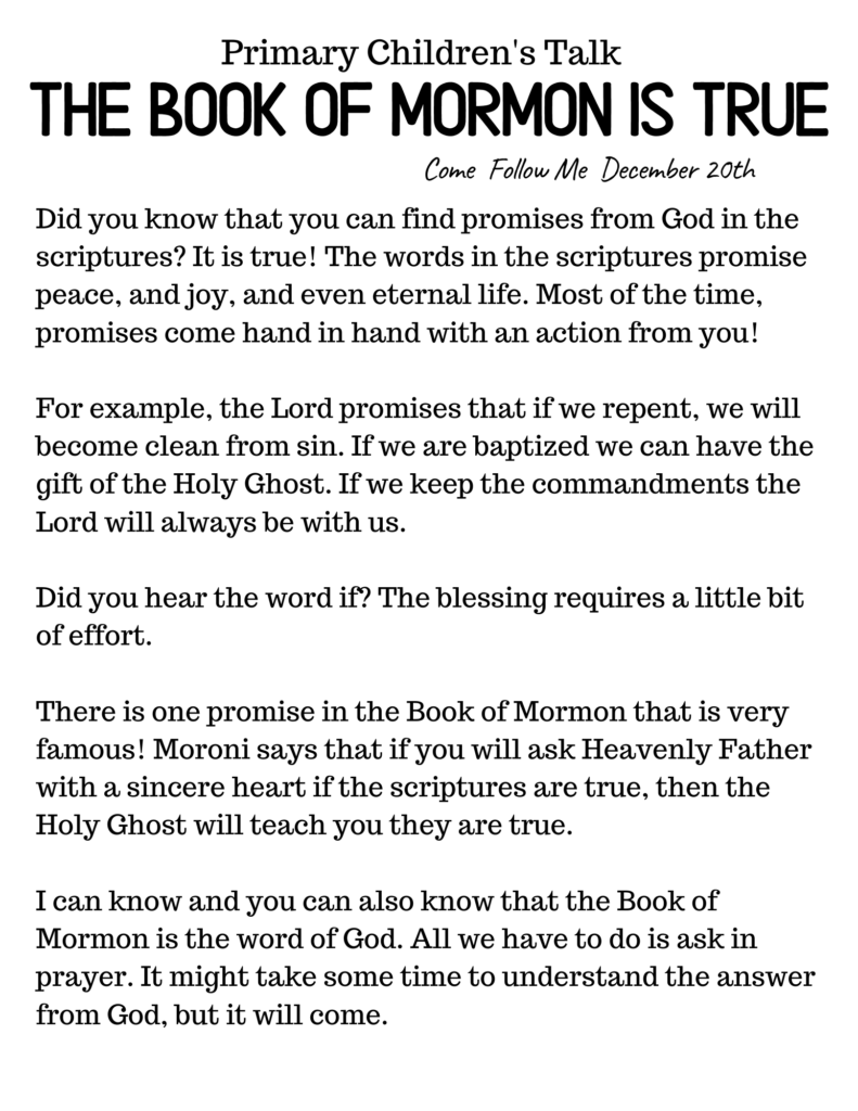 This downloadable primary talk explains how everyone can know for themselves that The Book Of Mormon is true.  #OSSS #ComeFollowMe #BookOfMormon #PrimaryTalk