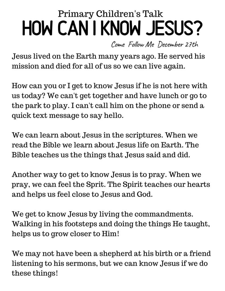 This downloadable Primary Talk explains how we can know Jesus by reading the scriptures and living as He lived! #OSSS #ComeFollowMe #Jesus