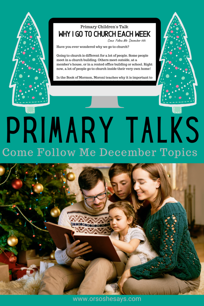 Four downloadable Primary Talks for Kids! Each talk is based on the Come Follow Me lesson for the week.  #OSSS #ComeFollowMe #PrimaryTalk