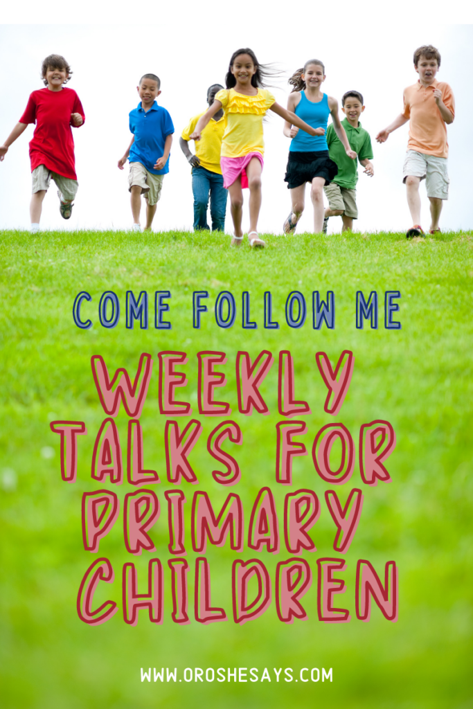 Come Follow Me Talks for Primary Children