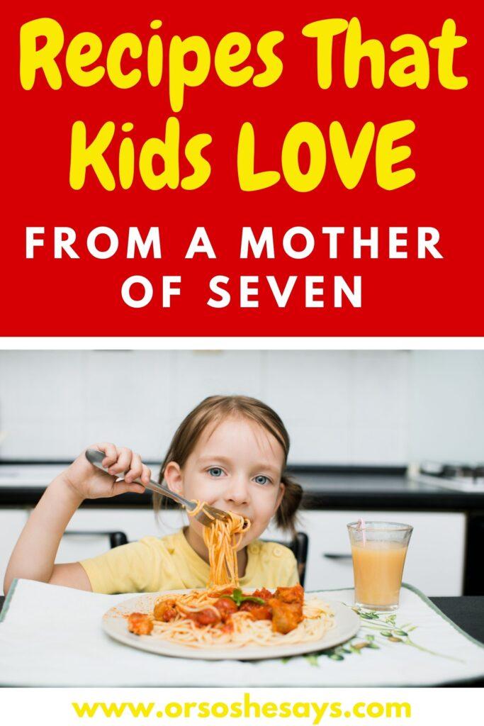 https://oneshetwoshe.com/wp-content/uploads/2021/04/Recipes-That-Kids-LOVE-683x1024.jpg