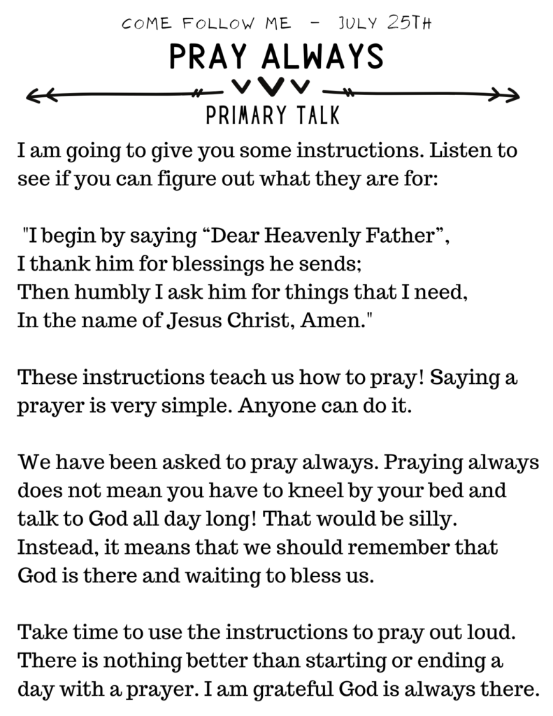 Primary Talk for July Come Follow Me. Pray Always. #OSSS #PrimaryTalk #ComeFollowMe