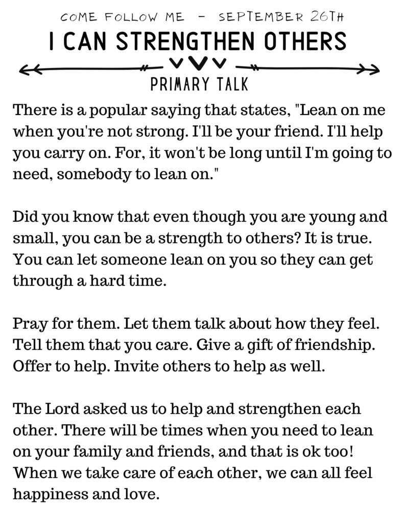 This primary talk is based on the Come Follow Me topic of strengthening each other. #OSSS #StrongTogether #LDS #Children #Jesus #ComeFollowMe