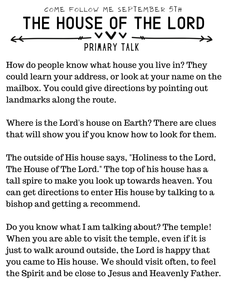Talk for Primary Children about the Temple. #OSSS #PrimaryTalk #Temple #JesusHouse #ComeFollowMe